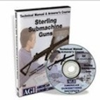 Sterling Submachine Guns - Technical Manual & Armorer's Course