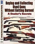 Buying & Collecting Used Guns Without getting Burned - A Dealer's Secrets