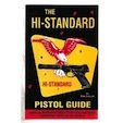 The Hi-Standard Pistol Guide