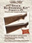 Miles Gilbert Stock Re-Finishing Kit - Formula #5